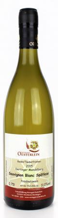Sauvignon Blanc Dertinger Mandelberg Spätlese 2015 / Oesterlein