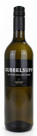 Cuvee SUBBELSUPP – en guude Woi geht immer! 2016 / Gerharz Weinerlebnis