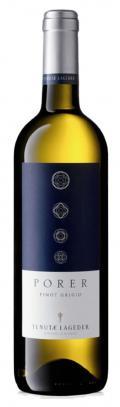 Porer Pinot Grigio Alto Adige DOC 2017 / Alois Lageder